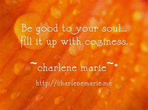 CharleneMarie Be-good-to-your-soul